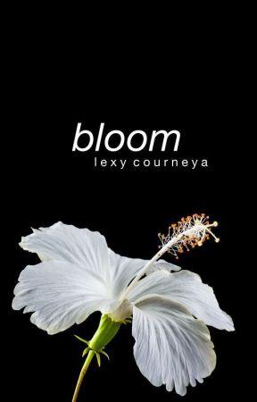 Bloom by holybucketsofjoy
