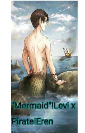 """Mermaid""!Levi x Pirate!Eren by Minsy01"