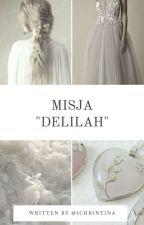 "Misja ""Delilah"" | PJ by IchBinTina"