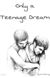 Only a Teenage Dream {Klaine} cover