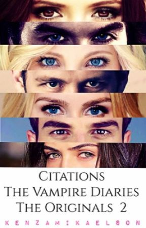Citations The Vampire Diaries The Originals 2 Stefan To Elena About Katherine The Vampire Diaries Wattpad