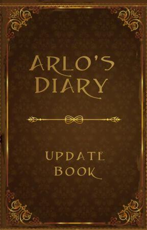 Arlo's Diary (Update Book) by ArloMilan