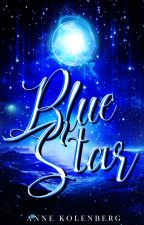 BLUE STAR | Book #1 ✔ by NovelistAnne