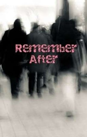 Remember After by lllLyslll