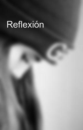 Reflexión 🔥💣 by LaaNeena