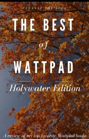 The Best of Wattpad: Holywater Edition by 1-800-Holywater