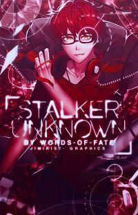 「Stalker Unknown || Saeyoung Choi x Reader」 cover