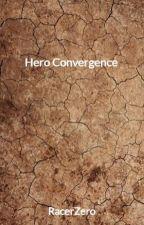 Hero Convergence by RacerZero