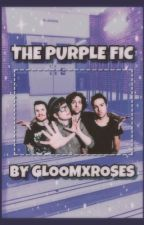 The Purple Fic | Fall Out Boy ✓ by gloomxroses
