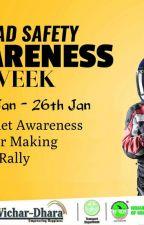 Road Safety Week - Ways2Capital by ways2capitalcsr