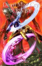 Devil May Cry X RWBY by Kayto2538