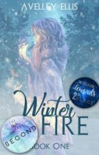Winter Fire [ Book 1 ] ✔ by tallisaurus