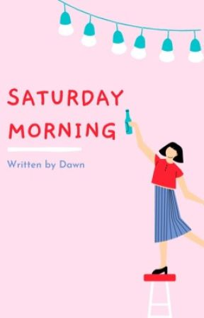 Saturday Morning by DawnTheDoll