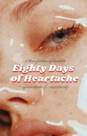 Eighty Days of Heartache by tnarita