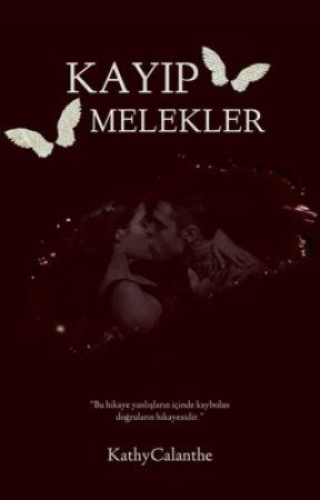 KAYIP MELEKLER by KathyCalanthe