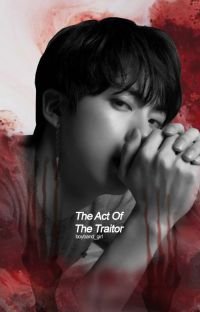The Act of The Traitor [✓] cover