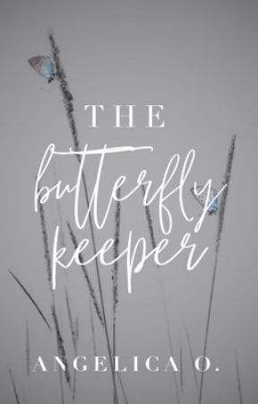 The Butterfly Keeper by angelicaort
