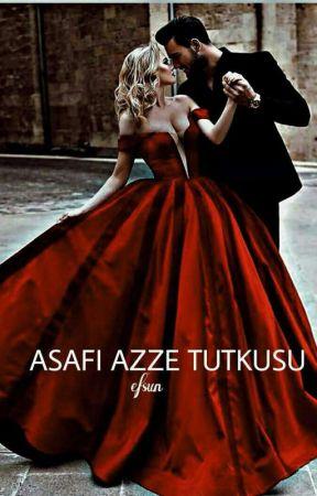 ASAF-I AZZE TUTKUSU   by ruyeatn
