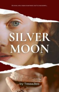 SILVER MOON  {COMPLETED} cover