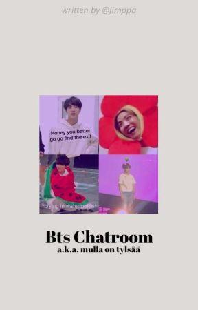 Bts Chatroom a.k.a mulla on tylsää by cloudylino