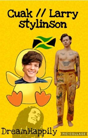 Cuak / Larry Stylinson  by DreamHappily