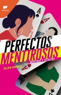 Perfectos Mentirosos © [Completa✔️] cover