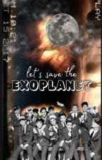 Let's Save The EXOPLANET by anstcial