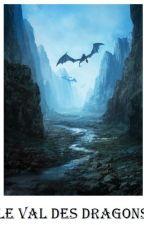LE VAL DES DRAGONS by Nanthana14