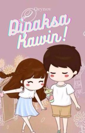 Di Paksa Kawin! (Open P.O) by Qeynov