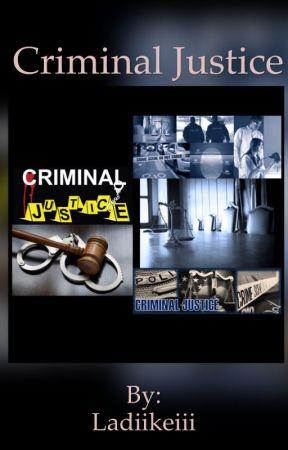 Criminal Justice by Ladiikeiii