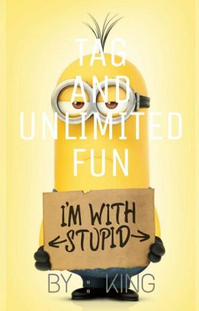 TAG AND UNLIMITED FUN  by zayn_007