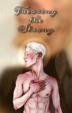 Favoring The Strong {Drarry} by Xx_drarry_rebelle_xX