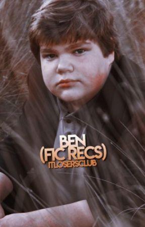 BEN → FIC RECS by itlosersclub