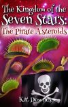 The Kingdom of the Seven Stars: The Pirate Asteroids cover