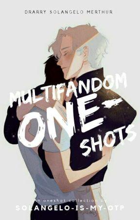 Multifandom Oneshots by Mischief_x_Managed