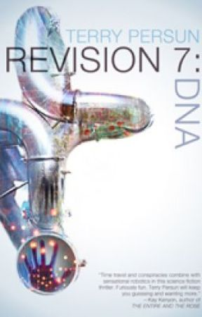 REVISION 7: DNA a Neil and Mavra Sci-Fi Adventure - Chapter 2 by TerryPersun