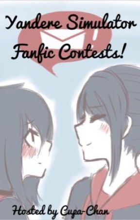 Yandere Simulator Fanfic Contests! by Cupa-Chan