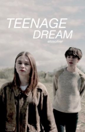 teenage dream • teotfw  by jihyosuwu