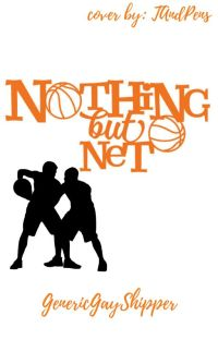 Nothing But Net (boy x boy) cover