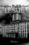 Grandes High School (Leslie) (Proses Penerbitan) cover