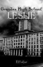 Grandes High School (Leslie) (Proses Penerbitan) oleh DeWarMan