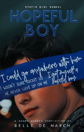 HOPEFUL BOY || SHAWN MENDES by bellemarch