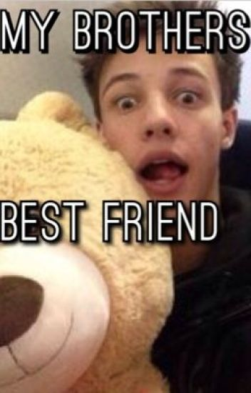 My Brothers Best Friend || Cameron Dallas