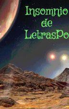 Insomnio de LetrasPo by Jonas666