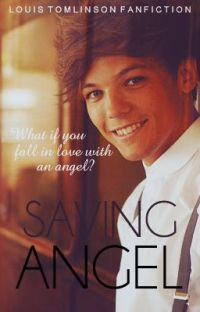 Saving Angel (fan fiction with Louis Tomlinson) cover