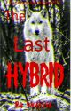 The Last Hybrid by