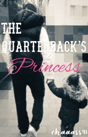 The Quarterback's Princess by chaaass93