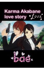 Karma x oc love story (book 1) by herewerock
