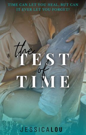 The Test of Time by JessicaLouAuthor