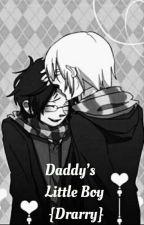 Daddys little boy (Drarry) {DDLB} by UniKitty321